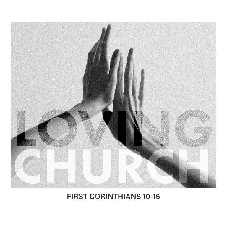 Loving Church: Resurrection Matters