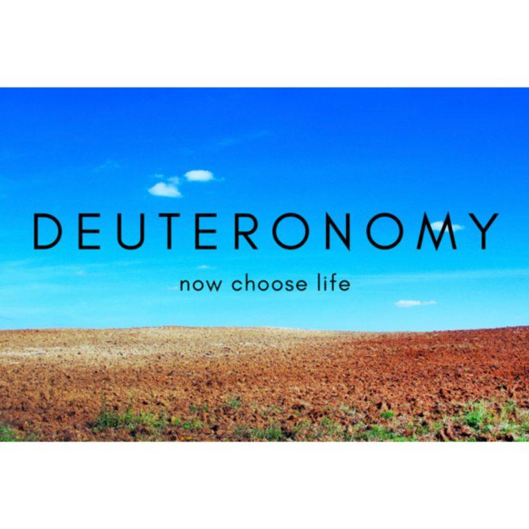 Deuteronomy: Week 8
